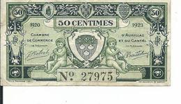 Aurillac     50 Centimes   Chambre De Commerce  'd  Aurillan  1920   1923 - Aurillac