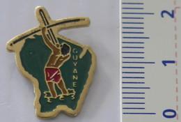 PIN'S - GUYANE FRANÇAISE - AMÉRINDIEN - Badges