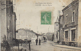 """1923 """"  Au Pays Des Mines """" -  Piennes   - Rue De L'Eglise - ( Vers Vouziers ) - Briey"""