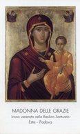 Este (Padova) - Santino MADONNA DELLE GRAZIE - PERFETTO P91 - Religione & Esoterismo