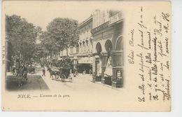 NICE - L'Avenue De La Gare (carte Précurseur ) - Nizza