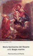 Pierle (Arezzo) - Santino MARIA SANTISSIMA DEL ROSARIO E SAN BIAGIO MARTIRE (P.F. Colombati 1775) - PERFETTO P91 - Religione & Esoterismo