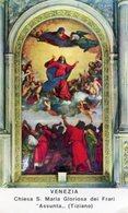 Venezia - Santino MADONNA ASSUNTA (Tiziano) Chiesa Santa Maria Gloriosa Dei Frari - PERFETTO P91 - Religione & Esoterismo
