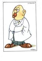 Cpm - Métier Illustration Delestre Médecin Pédiatre - Homme Blouse Tétine - Health