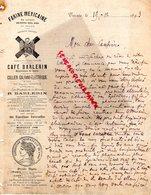 69- TARARE - RARE LETTRE MANUSCRITE SIGNEE CAFE BARLERIN- 1893-MEDECINE FARINE MEXICAINE DU SAVANT BENITO DEL RIO MEXICO - 1800 – 1899
