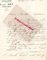 38- BOURG D' OISANS- RARE LETTRE MANUSCRITE LOUIS REY - CAFE DU CENTRE -1907 - Old Professions