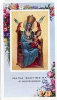 Santuario Di Montevergine (Avellino) - Santino MARIA SANTISSIMA DI MONTEVERGINE- PERFETTO P91 - Religione & Esoterismo