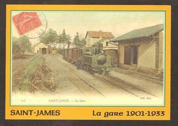 - 477 -  Le Vieux Saint-James  ( 50 Manche)  La Gare 1901-1933 - Train, Tramway - France