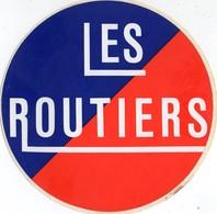 1 Autocollant Des ( ROUTIERS ) Pour Camion_ G- F  Rond De 16 Cm De Diametre - Adesivi