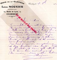 73- CHAMBERY- RARE LETTRE MANUSCRITE CAFE DE LA GLACIERE- LOUIS MUGNIER PROPRIETAIRE-15 ROUTE DE LYON- 1920 - Old Professions