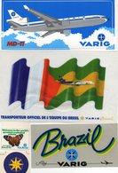 5 AUTOCOLLANTS  Compagnie Aérienne Brésilienne VARIG  AIRLINES - Transporteur Officiel De L'équipe Du Brésil - Autocollants
