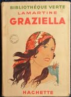 Lamartine - Graziella - Bibliothèque Verte - Hachette  - ( 1937 ) - Livres, BD, Revues