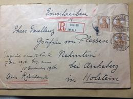 GERMANY - 1916 Cover Registered Coln To Nehmten - To His Excellency Grafin Von Plessen - Deutschland