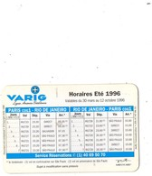 Horaire/Timetable VARIG  AIRLINES - Eté 1996 - Paris/ Rio / Paris - Publicité Parfums LORESTE Paris Au Dos - Timetables