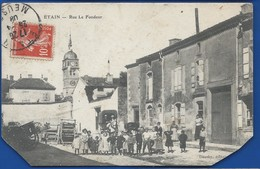 ETAIN     Rue Le Fondeur    Animées    écrite En 1908 - Etain