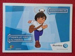 SPAIN POSTAL POST CARD CARTE POSTALE PUBLICITARIA PUBLICIDAD ADVERTISING RUMBO CON IMAGEN DE MARCO Y AMEDIO ANIME VER - Publicidad