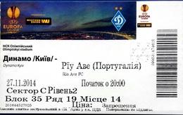 Football Tickets -  F.C. DYNAMO  Kiyv  V    RIO AVE  F.C.  ,  2014 ,  EURO - CUP. - Biglietti D'ingresso
