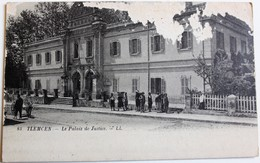 CPA Algérie Tlemcen Palais De Justice Animé - Tlemcen