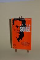 Le Cas SORGE - F.W Deakin G.R Storry - Livres
