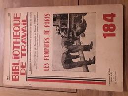 Bibliothèque De Travail N° 184 Les Pompiers De Paris - Livres, BD, Revues