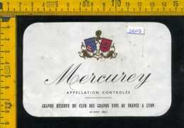 Etichetta Vino Liquore Mercurey Francia - Altri