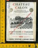 Etichetta Vino Liquore Chateau Calon-St. Emilion-Francia - Altri