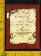 Etichetta Vino Liquore Merlot Togliano Di Cividale- UD - Altri