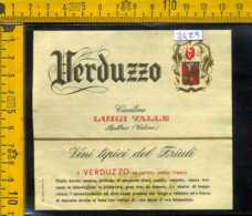 Etichetta Vino Liquore Verduzzo C. Luigi Valle Butrio UD - Altri