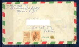 X134- Postal Used Cover. Posted From Mexico To Pakistan. - Mexico