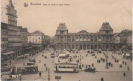 CPA - AK Bruxelles Brüssel Gare Du Nord Place Rogier Bahnhof Railway Station Tram Grand Palace Hotel Belgique Belgien - Vervoer (openbaar)