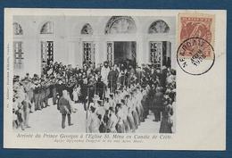 CRETE - Arrivée Du Prince Georges à L' Eglise St Mina En Candie - Griechenland