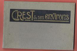 26 - CREST & Ses ENVIRONS - Album De 18 Vues - CREST -PLAN DE BAIX-SAOU-OMBLEZE -années 30-Imp G.VEZIANT Crest - Crest