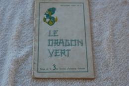 LE DRAGON VERT REVUE DE LA 3EME DIVISION D'INFANTERIE COLONIALE - Revues & Journaux