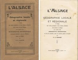 HENNIGE Fr. E. : L'Alsace Géographie Locale Et Régionale - 6-12 Ans