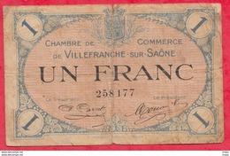 1 Franc  Chambre De Commerce De Villefranche Sur Saône Du 02/12/1915   Dans L 'état--(175) - Chambre De Commerce