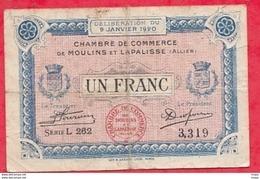 1 Franc  Chambre De Commerce De Moulinset Lapalisse Du 09/01/1920   Dans L 'état (177) - Chambre De Commerce