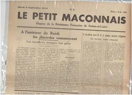 N°2  Le Petit Maconnais Du 9 Septembre 1944 ( Organe De La Resistance Francaise De Saone Et Loire) - Giornali