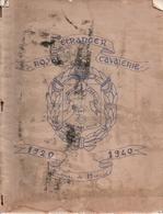 JOURNAL DE MARCHE 1 ROYAL ETRANGER CAVALERIE 1920 1940 LEGION ETRANGERE REC - Français