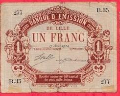 1 Franc    Ville De Lille   Dans L 'état (191) - Bons & Nécessité