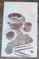 Introduction à L'archéologie - Archéologie