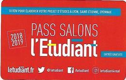 @+ Carte Pass Salons De L'Etudiant 2018 / 2019 Lyon - Télécartes