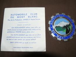 AUTOCOLLANT  ( AUTO ADHESIF ) AUTOMOBILE CLUB MONT BLANC 74 HAUTE SAVOIE - Autres Collections