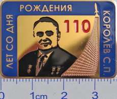 206-2 Space Russian Pin. Korolev - Spaceship Designer. 110 Anniversary - Space