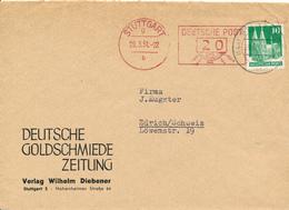 STUTTGART - 1951 , Freistempler Mit Zf , Deutsche Goldschmiede Zeitung -  Nach Zurich / CH - BRD