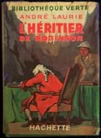 André Laurie - L' Héritier De Robinson - Bibliothèque De La Jeunesse - ( 1941 ) . - Bücher, Zeitschriften, Comics