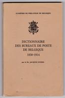 DICTIONNAIRE DES BUREAUX DE POSTE DE BELGIQUE Par JACQUES STIBBE  186 Pages - Dictionnaires Philatéliques