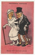 PROVERBES COMIQUES - Mieux Vaut Tard Que Jamais - Mariage - Illustrateur: Dio - Humor