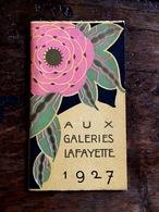 """Calendrier 1927 - """" Aux Galeries LAFAYETTE """" - Calendar - Publicité Pub - Petit Format : 1921-40"""