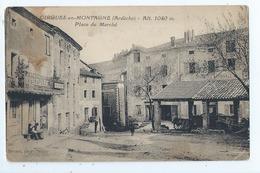 Cpa  -07  - ST CIRGUES- EN - MONTAGNE  -  - Place Du Marche Gendarmerie  -  - Animation   -  Selection - 19??  - Rare - France