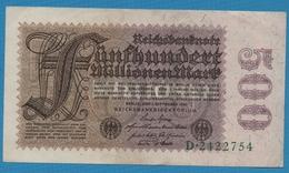 DEUTSCHES REICH  500 Millionen Mark01.09.1923Serie # D.2422754  KM# 110a - [ 3] 1918-1933: Weimarrepubliek